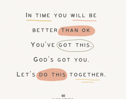 No Matter What You're Facing, You've Got This. God's Got You.