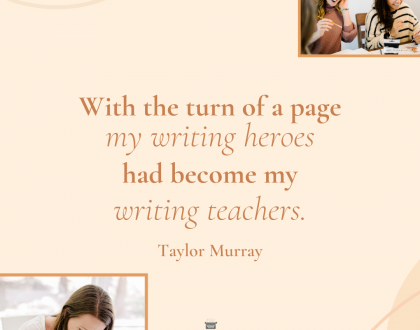 How Your Writing Heroes Can Become Your Writing Teachers in Five Seconds or Less